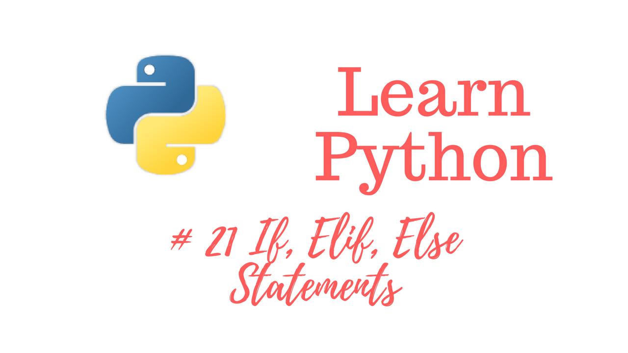 Learn Python Episode #21: If, Elif, Else Statements - JTDigital Courses